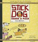 Stick Dog Chases a Pizza by Tom Watson (CD-Audio, 2014)