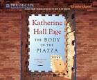 The Body in the Piazza by Katherine Hall Page (CD-Audio, 2013)