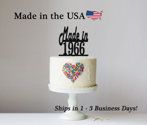 Customize to your year Made in LT1079 Cake Topper