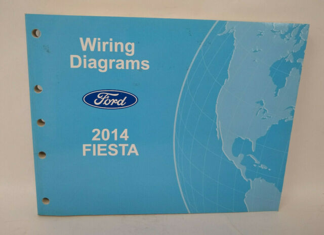 Oem 2014 Ford Fiesta Electrical Wiring Diagrams Service Manual