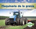 Maquinaria de La Granja by Teddy Borth (Hardback, 2014)