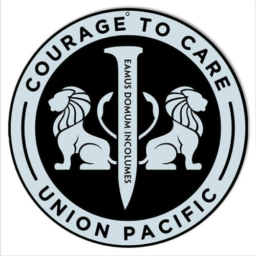 Courage To Care Union Pacific Reproduction Railroad Metal Sign 14 Round