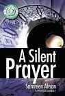 A Silent Prayer: A Prayer Series I by Samreen Ahsan (Hardback, 2014)