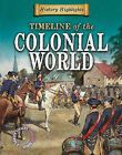 Timeline of the Colonial World by Charlie Samuels (Paperback / softback, 2010)