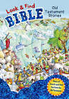 Look and Find Bible: Old Testament Stories by B&H Publishing Group (Hardback, 2015)