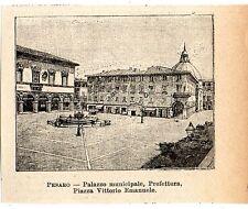 Stampa antica PESARO minuscola veduta piazza Vittorio Emanuele 1905 Old print