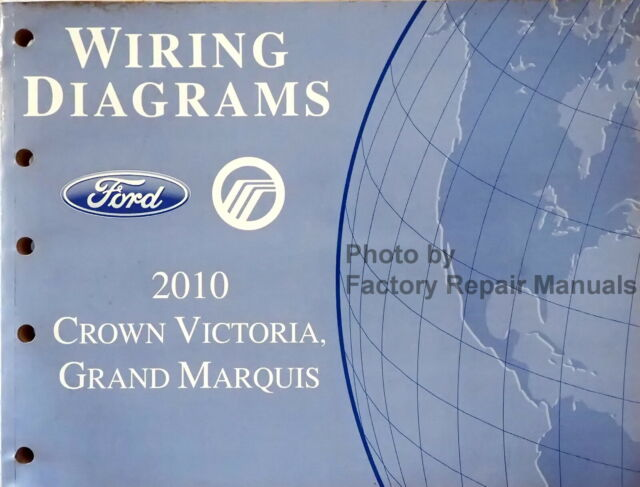 2010 Ford Crown Victoria Mercury Grand Marquis Electrical Wiring Diagram Manual