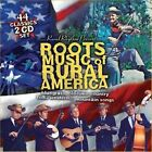 Roots Music Of Rural America: 44 Classics by Various Artists (CD, Oct-2010, 2 Discs, Rural Rhythm Classics)
