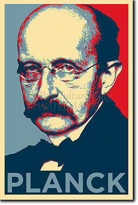 MAX PLANCK ART PHOTO PRINT (OBAMA HOPE) POSTER GIFT PLANK PHYSICS SCIENCE