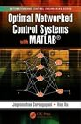 Optimal Networked Control Systems with MATLAB by Jagannathan Sarangapani, Hao Xu (Hardback, 2015)