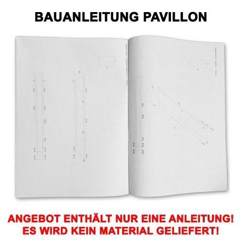 PROFI BAUANLEITUNG GARTEN PAVILLON GARTENHAUS 4-ECKIG MIT CD MASSIVE AUSFÜHRUNG