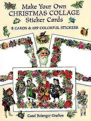 (Good)-Make Your Own Christmas Collage Sticker Cards: 8 Cards and 109 Colourful