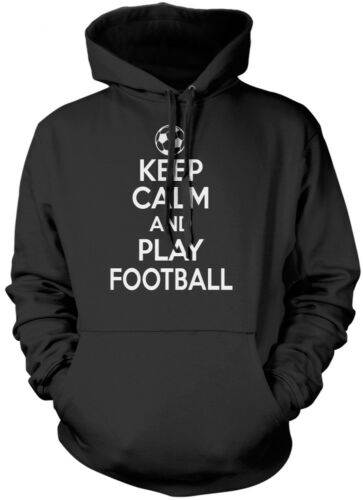 Keep Calm and Play Football Footie Fan Player World Cup Kids Unisex Hoodie