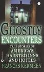 Ghostly Encounters by Frances Kermeen (Paperback, 2002)
