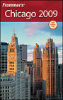 Frommer's Chicago: 2009 by Elizabeth Canning Blackwell (Paperback, 2008)