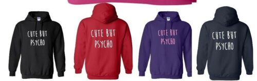 CUTE BUT PSYCHO Ladies Funny Hoody ~ Large Image ~ Small to 2XL