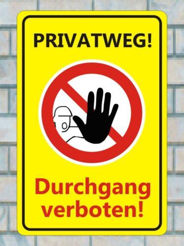 20x30cm Privatweg kein Durchgang Verboten auf eigene Gefahr Stop D-047
