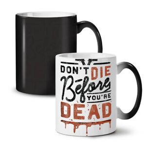 Motivational Quote NEW Colour Changing Tea Coffee Mug 11 oz | Wellcoda