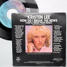 KRISTEN LEE pop rock 1982 picture insert promo 45 HOW DO I BREAK THE NEWS  F2226