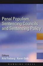Penal Populism, Sentencing Councils and Sentencing Policy-ExLibrary