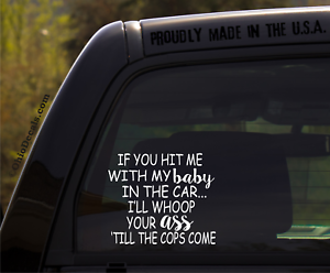 If-You-hit-me-with-My-Baby-in-The-car-Funny-Baby-Inside-on-Board-Sticker-Decal