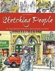 Sketching People: An Urban Sketcher S Manual to Drawing Figures and Faces by Lynne Chapman (Paperback / softback, 2016)