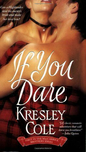 1 of 1 - If You Dare: The MacCarrick Brothers Bk. 1 by Cole, Kresley 1416503595 The Cheap