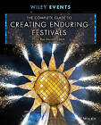 The Complete Guide to Creating Enduring Festivals by Ros Derrett (Hardback, 2015)