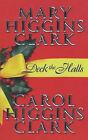 Deck the Halls by Mary Higgins Clark, Carol Higgins Clark (Paperback, 2001)