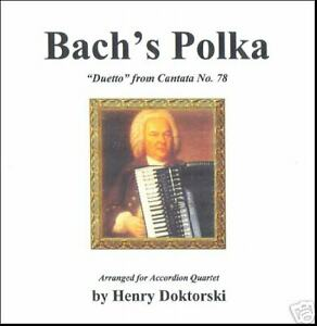 Printed-Music-amp-CD-Bach-039-s-Polka-Duetto-from-Cantata-No-78-for-Accordion
