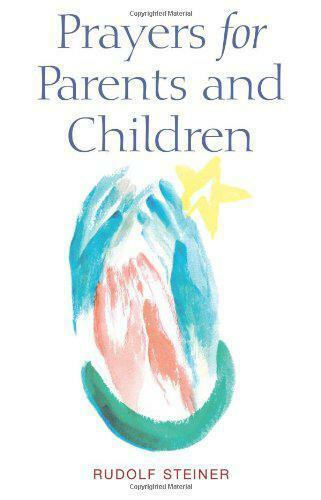 1 of 1 - Prayers for Parents and Children by Steiner, Rudolf | Paperback Book | 978185584