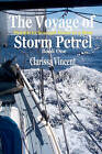 The Voyage of Storm Petrel: Book 1: Britain to Senegal Alone in a Boat by Clarissa Vincent (Paperback / softback, 2011)