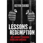 Lessons Of Redemption by Kevin Shird (Paperback, 2016)