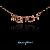 Bitch 14k Rose Gold Necklace