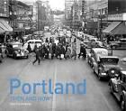 Portland: Then and Now by Dan Haneckow (Hardback, 2017)