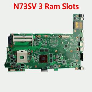 For ASUS N73S N73SV N73SM Laptop Motherboard REV 2.0 GT540M 3 Ram Slots PGA989
