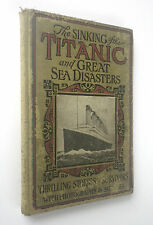 Sinking Of The Titanic Logan Marshall 1912 1st Edition Salesman Sample / Dummy