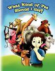 What Kind of Pet Should I Get? 9781441533494 by Sandy Key Paperback