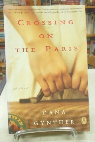 1 of 1 - Crossing on the Paris by Dana Gynther (Paperback / softback, 2012)