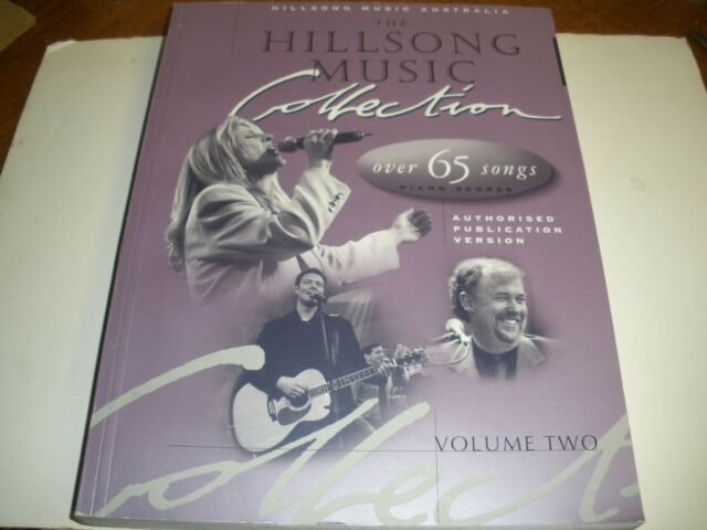 The Hillsong Music Collection Volume 2 Over 65 Piano Scores Songs