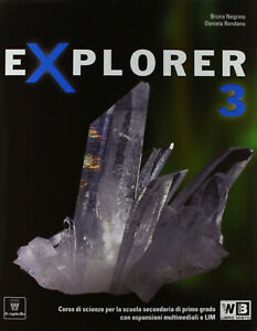 Explorer Con e-book, espansione online, CD e Documenti. Vol. 3 9788842649199