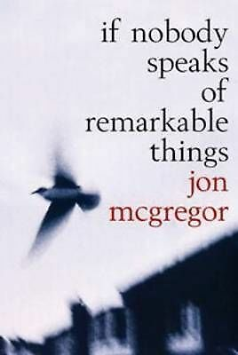 If Nobody Speaks of Remarkable Things-ExLibrary
