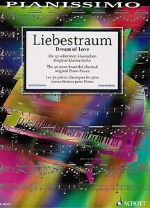 Klavier-Noten-LIEBESTRAUM-Die-50-schoensten-Original-Klavierstuecke-mittelschwer