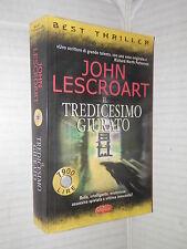 IL TREDICESIMO GIURATO John Lescroart SuperPocket 2001 libro romanzo narrativa