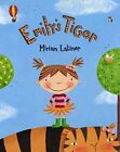Emily's Tiger by Miriam Latimer (Paperback, 2012)