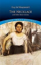 Dover Thrift Editions: The Necklace and Other Short Stories by Guy de Maupassant (1992, Paperback, Reprint)