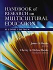 Handbook of Research on Multicultural Education by James A. Banks and Cherry A. McGee Banks (2003, Hardcover, Revised)