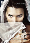 Jezebel's Daughter Large Print by Wilkie Collins (Paperback, 2010)