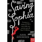 Saving Sophia by Fleur Hitchcock (Paperback, 2014)