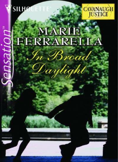 In Broad Daylight (Silhouette Sensation),Marie Ferrarella